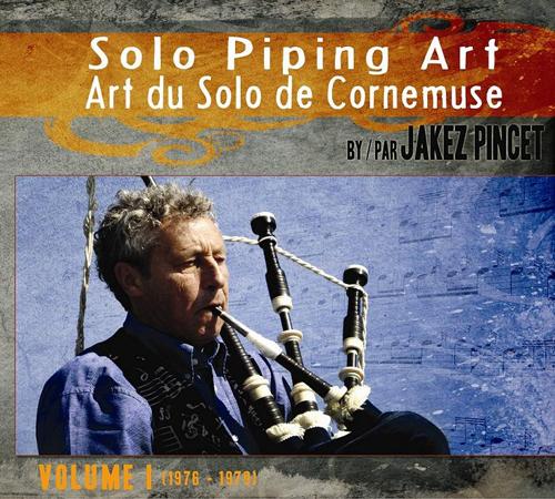 Art du Solo de Cornemuse – Volume 1 (1976 – 1979)