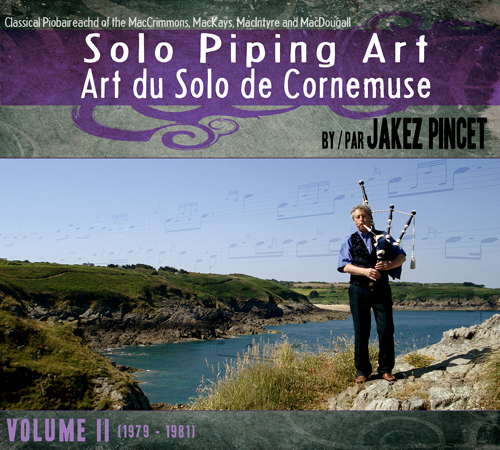 Art du Solo de Cornemuse – Volume 2 (1979 – 1982)