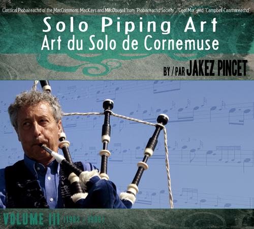 Art du Solo de Cornemuse – Volume 3 (1982 – 1986)