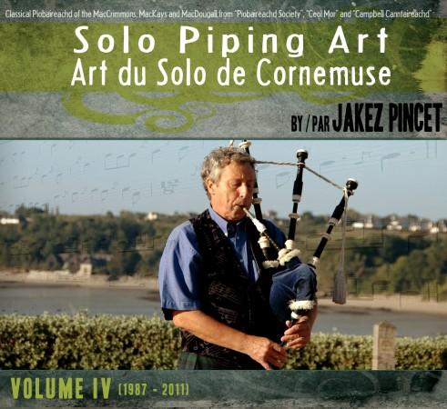 Art du solo de cornemuse – Volume 4 (1987 – 2011)