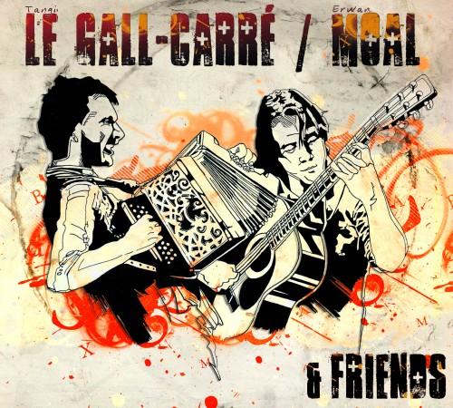 Le Gall-Carré / Moal & Friends