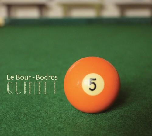 Le Bour – Bodros Quintet